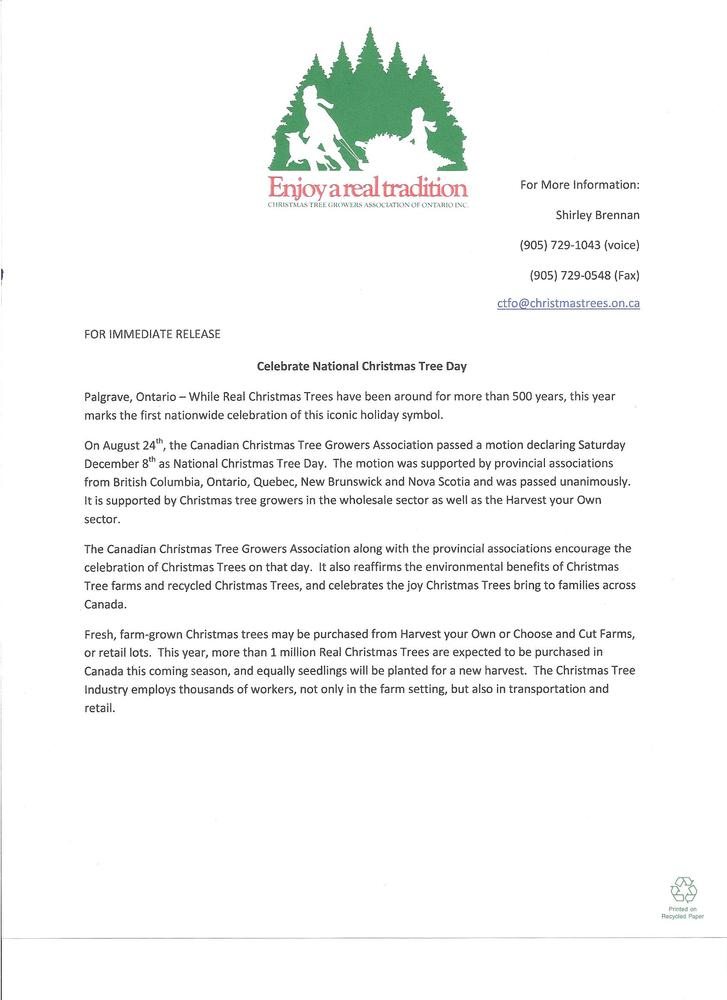 the christmas tree farmers of ontario and the canadian christmas tree growers association have declared the first saturday of december as christmas tree day - Who Declared Christmas A National Holiday
